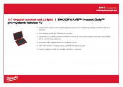 "MILWAUKEE ¼"" impact socket sets ¼″ SHOCKWAVE™ Impact Duty™ sada průmyslových hlavic 21 ks 4932352862 A4 PDF"