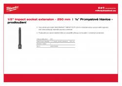 """MILWAUKEE ½"""" impact socket extensions Prodloužení ½″ - 250 mm 4932478058 A4 PDF"""