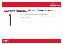 """MILWAUKEE 1"""" socket extensions 1"""" prodloužení - 300 mm 4932471676 A4 PDF"""