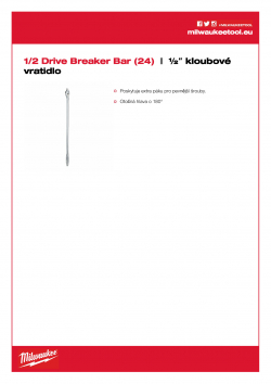 MILWAUKEE 1/2 Drive Breaker Bar ½″ kloubové vrátidlo  (24˝) 4932471867 A4 PDF