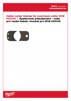 MILWAUKEE Cable Cutter Blades for M18 HCC45 ACSR  nože pro M18 HCC45 49162775 A4 PDF