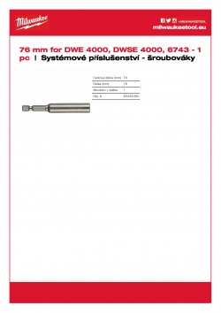 MILWAUKEE System attachments - screwdrivers and drywall guns Magnetický držák bitu ¼″. Délka 76 mm. 48323065 A4 PDF